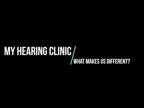 MY HEARING CLINIC - WHAT MAKES US DIFFERENT?
