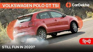 2020 Volkswagen Polo GT TSI: To Buy Or Not To Buy?   हिंदी   CarDekho.com