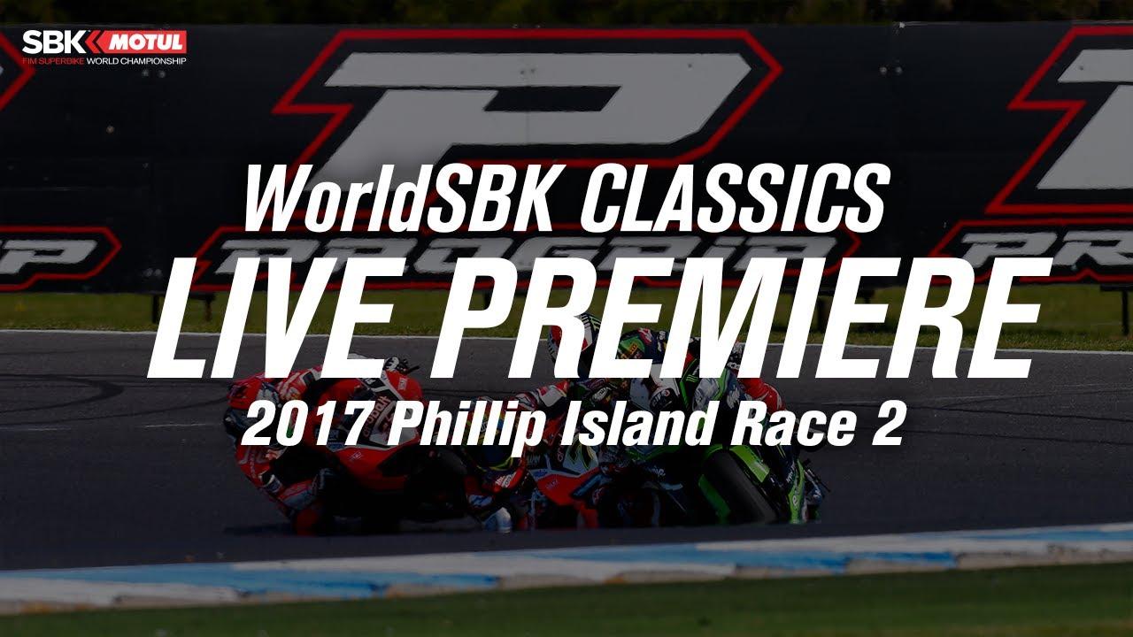WorldSBK Classics: Phillip Island 2017 Race 2