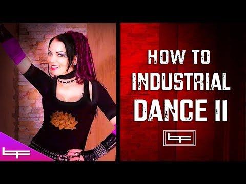 How to Industrial Dance 2   Brioni Faith