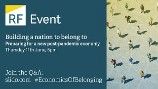 Building a nation to belong to: Preparing for a new post-pandemic economy