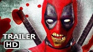 "DEADPOOL 2 ""Zombie Mode"" Trailer (NEW, 2018) Ryan Reynolds Superhero Movie HD"