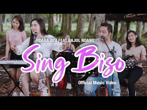 Download Lagu Dara Ayu Sing Biso ft. Bajol Ndanu Mp3