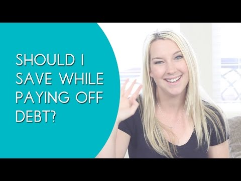 Should You Save Money First or Pay off Debt First?