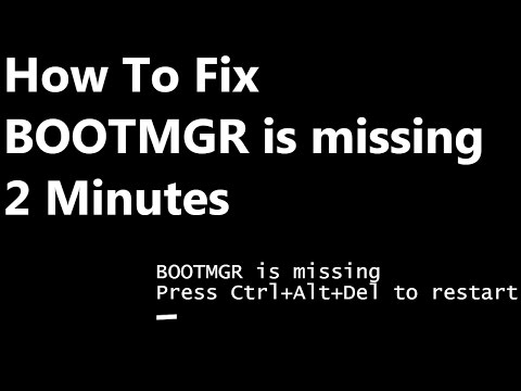 [FIXED] BOOTMGR is missing Press Ctrl+Alt+Del to restart Windows 7