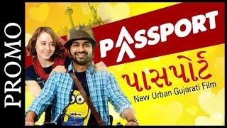 Promo: Passport   New Urban Gujarati Film 2017   Malhar Thakar & Anna Ador