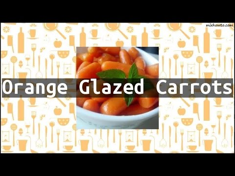 Recipe Orange Glazed Carrots