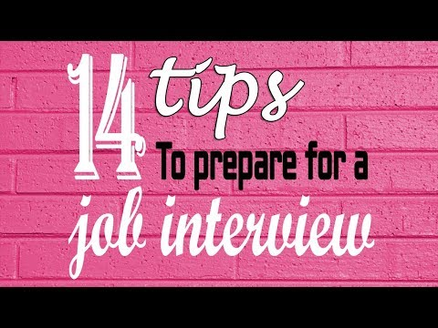 Job interview tips - 14 tips to prepare for a job interview