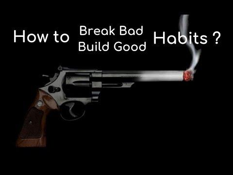 Build/Break any Habit by Habit tracker technique | How to build good habits and break bad habits?