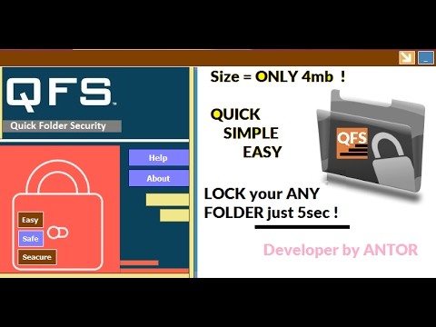 QFS - Quick Folder Security   Folder Lock Software for Free !