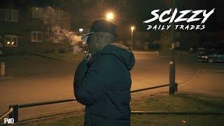 P110 - Scizzy - Daily Trades [Net Video]