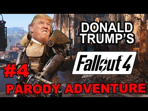 Donald Trump's Fallout 4 adventure (parody) #4: Trump Spreads freedom!