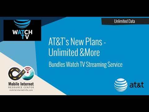 """New AT&T Plans Announced: """"Unlimited &More"""" Bundles Watch TV Streaming Service"""