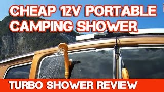 12v Portable Camping Shower: Turbo Shower Review