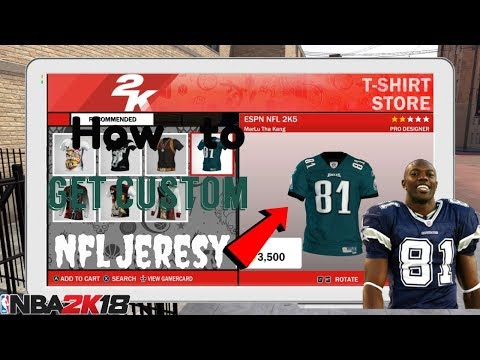 How To Get Custom Nfl Jersery In Nba 2k18!!!!!!!!!!!!!