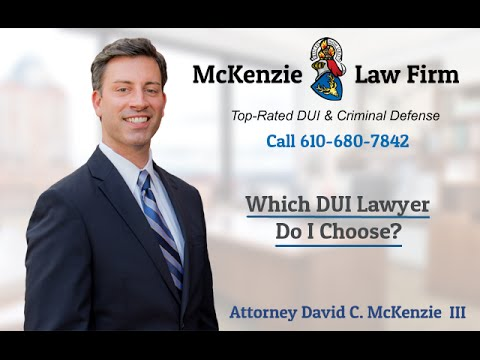 Which DUI Lawyer Do I Choose?