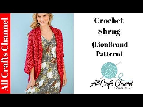 How to Crochet Shrug - (Lion Brand Pattern)
