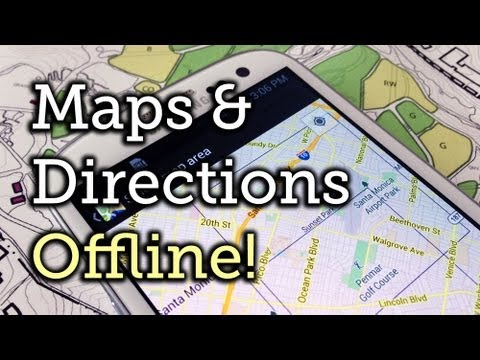 Download Offline Google Maps & Directions on the Samsung Galaxy S3 [How-To]