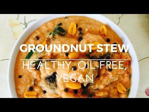GROUNDNUT STEW | Healthy, Oil-Free, Vegan