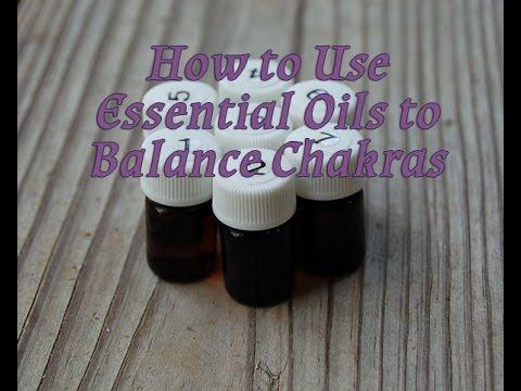 How to Balance Chakras Using Essential Oils