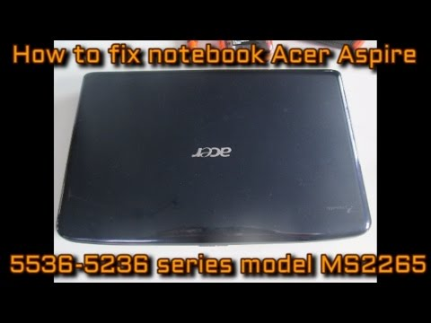How to fix notebook Acer Aspire 5536/5236 series model MS2265 black screen with heat gun