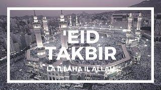 Beautiful Eid takbeer - Eid al adha/Eid al fitr dhikr - english translation/lyrics