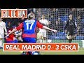 Real Madrid 0 3 CSKA Madrid Vs CSKA
