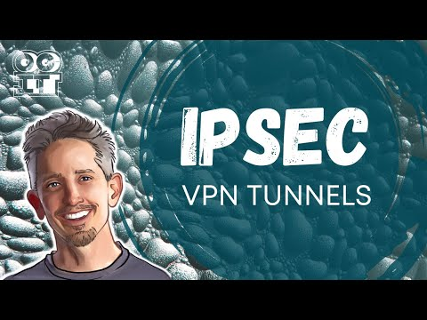 IPSec Site to Site VPN tunnels