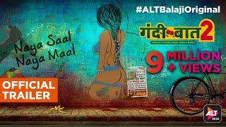Gandii Baat - Season 2 | Official Trailer | Naya Saal Naya Maal | Webseries | ALTBalaji Original