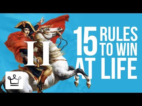 15 Rules To Win At Life (Part 2)
