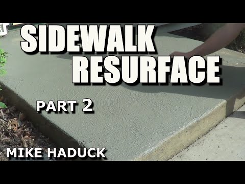How I resurface a concrete sidewalk, (part 2 of 3) Mike Haduck