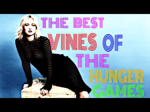 THE BEST VINES OF THE HUNGER GAMES