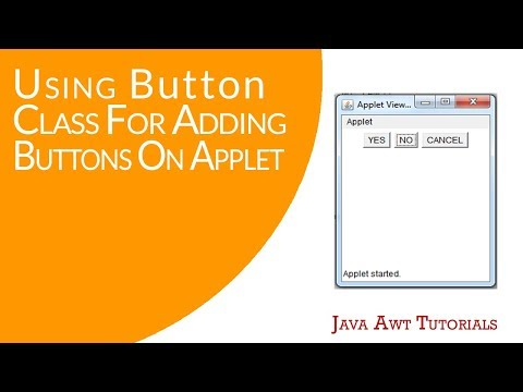 Java AWT Tutorials - Using Button Class For Addding Buttons On Applet Window
