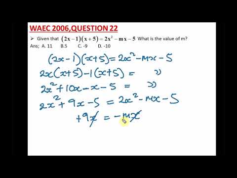 WAEC | NECO Past Questions on Expansion of Algebraic Terms