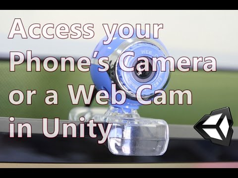 Unity - Accessing the Camera