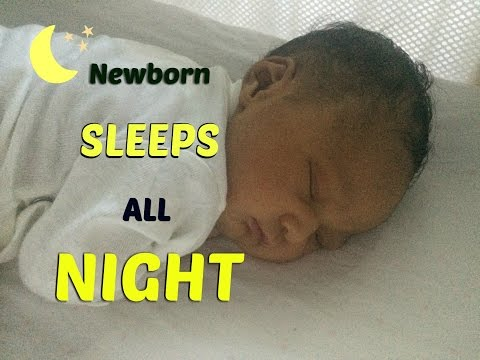 Newborn Sleep | Get baby to sleep through the night