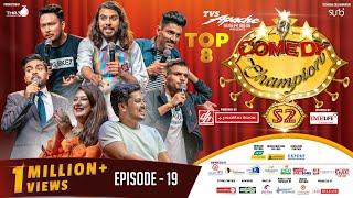 Comedy Champion Season 2 - TOP 8 - Episode 19