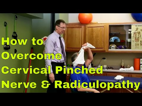 How To Overcome Cervical Pinched Nerve And Radiculopathy.