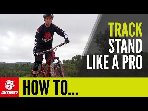 How To Track Stand Like A Pro | Mountain Bike Skills
