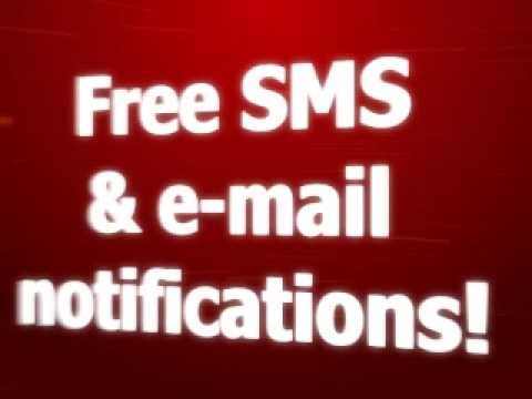 Free SMS & e-mail notifications!