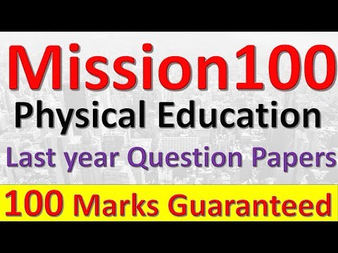 Physical Education Mission 100🔥   Practice Questions Daily   Time Management in exam   Last year QP