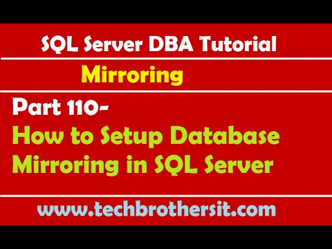 SQL Server DBA Tutorial 110-How to Setup Database Mirroring in SQL Server