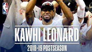 Best Plays From Kawhi Leonard   2019 NBA Postseason
