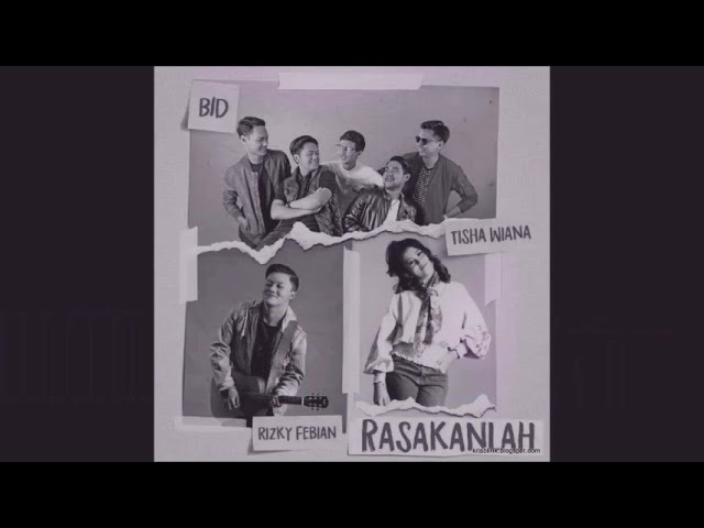 Brothers in D'soul - Rasakanlah (feat. Rizky Febian & Tisha Wiana)