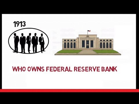 Who owns the Federal Reserve Bank | federal reserve banks