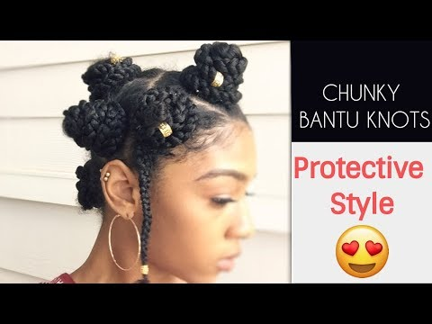 EASY CHUNKY BANTU KNOTS   Quick Summer Protective Style