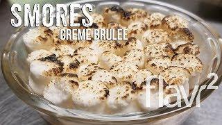 Smores Creme Brûlée - Live! FlavrSquared