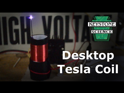How to make a Desktop Tesla Coil