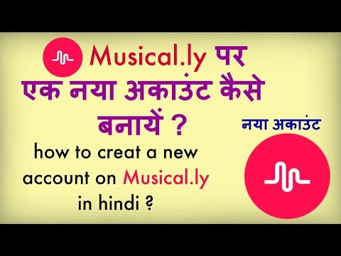 how to creat Musical.ly account in hindi ?