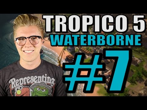 Let's Play Tropico 5: Waterborne [Gameplay] Part 7 - Rebel Invasion!